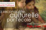 La reconquête culturelle par l'école : conférence d'Anne Coffinier le 5 novembre à Paris