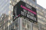 Une publicité au Times Square (EU) dénonce les avortements du Planned Parenthood