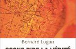Osons dire la vérité à l'Afrique (Bernard Lugan)