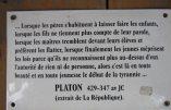 «Lorsque les jeunes méprisent les lois parce qu'ils ne reconnaissent plus l'autorité de rien ni de personne…» (citation de Platon)