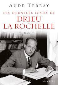 derniers jours de Drieu La Rochelle