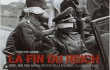 La fin du Reich – Images inédites de la chute de l'Allemagne nazie (Christophe Dutrône)