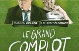 30 avril – conférence en Haute-Savoie : le grand complot