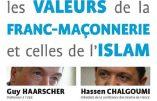 «Rencontre entre les valeurs de la franc-maçonnerie et celles de l'islam»