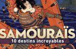 Samouraïs : dix destins incroyables (Julien Peltier)
