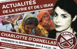 16 septembre 2016 à Lille : conférence de Charlotte d'Ornellas sur la situation en Syrie et en Irak