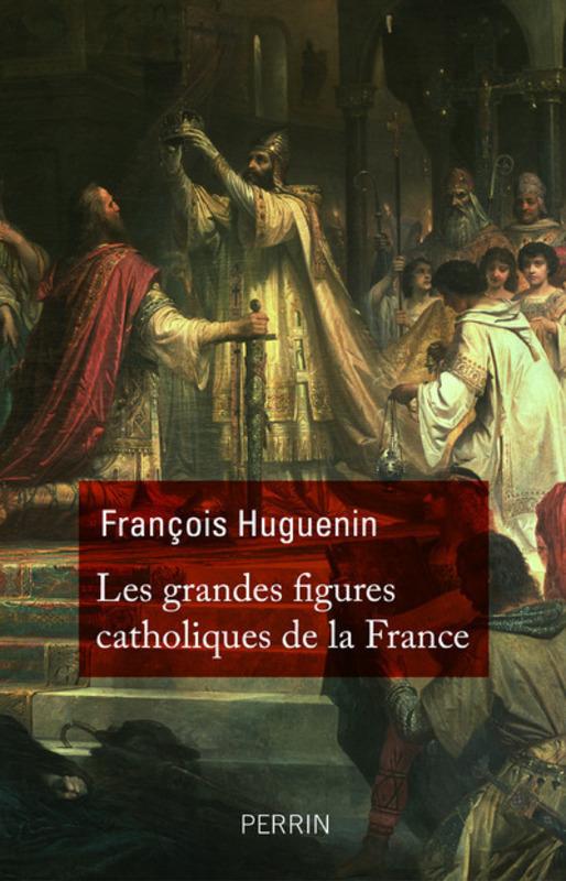 grandes-figures-catholiques-de-france