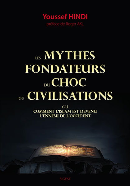les-mythes-fondateurs-choc-civilisations