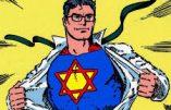 Superman est juif et Batman est un partisan du choc des civilisations…