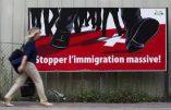 Suisse – Le pays réel s'exprime contre l'immigration au grand dam de l'Union Européenne