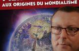 Aux origines du mondialisme : Pierre Hillard à l'Action française