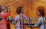 Exposition Fra Angelico, Botticelli… Chefs-d'œuvre retrouvés