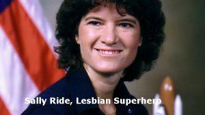 Sally Ride Lesbian Superhero