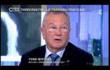 Arabie Saoudite, Qatar et USA, parrains du terrorisme ? L'avis d'un ex-patron de la DST