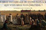 """""""Vous serez davantage de votre pays, à mesure que vous serez plus chrétiens"""" (Cardinal Pie)"""