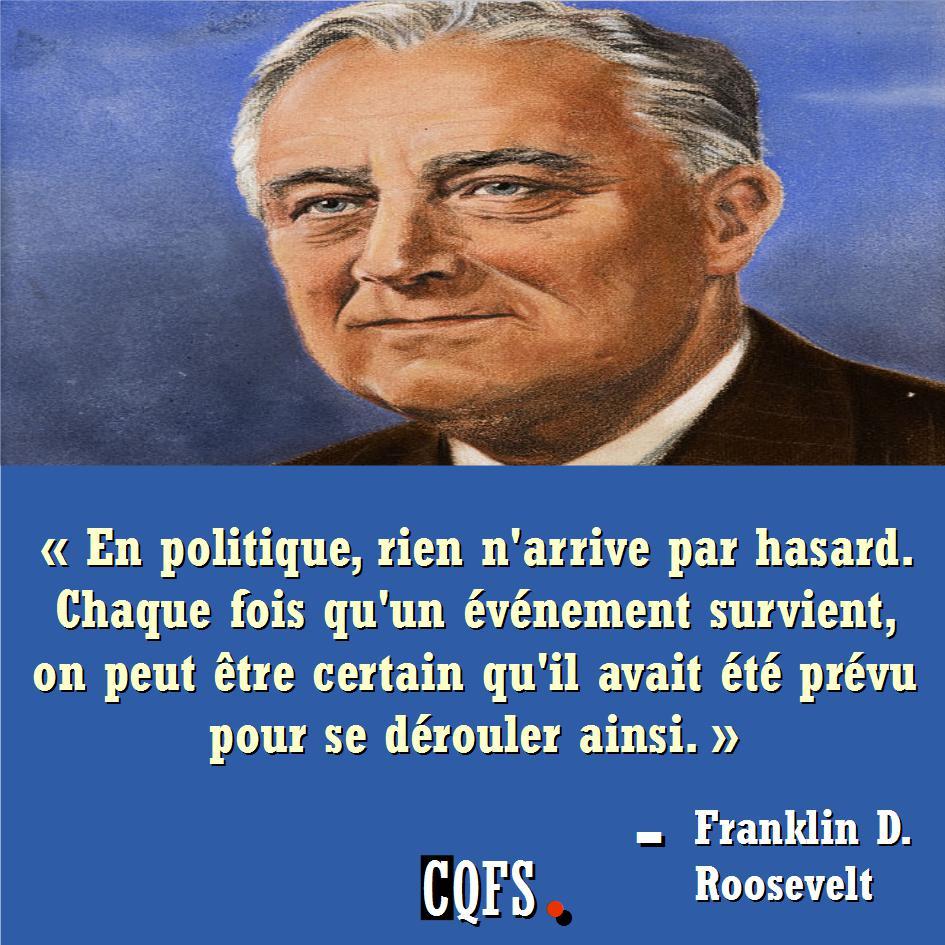 f.roosvelt_-_en_politique_rien_arrive_par_hasard