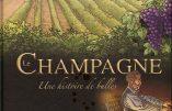 Le Champagne, une histoire de bulles racontée en BD