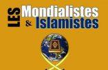 """Les Mondialistes et les Islamistes : provoquer le """"choc des civilisations"""" pour un Nouvel Ordre Mondial"""