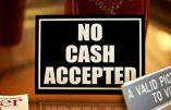 Du côté de Big Brother – La Banque nationale du Canada propose la disparition de l'argent physique…