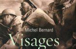 Visages de Verdun (Michel Bernard), très bel album d'hommage aux combattants de la Grande Guerre