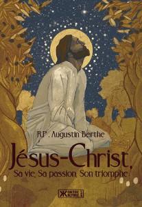 Jesus-Christ-rp-augustin-berthe