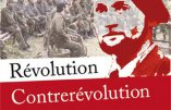 La confrontation Révolution Contrerévolution (Colonel Chateau-Jobert)
