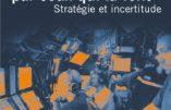 La Guerre par ceux qui la font : réflexion stratégique sous la direction du général Benoît Durieux)