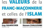 """""""Rencontre entre les valeurs de la franc-maçonnerie et celles de l'islam"""""""