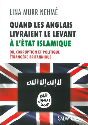 quand-anglais-livraient-levant-etat-islamique