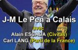 27 mai à Calais – Réunion publique avec Jean-Marie Le Pen, Alain Escada et Carl Lang