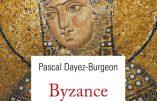 Byzance la Secrète (Pascal Dayez-Burgeon)
