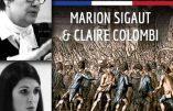 """Ce 14 juillet 2017 à Narbonne – Conférences """"Le 14 juillet, mythes et réalités"""" par Marion Sigaut et Claire Colombi"""