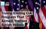 """Donald Trump met fin à un programme d'aide de la CIA aux djihadistes """"modérés"""" en Syrie"""