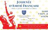 L'association Amitié et Action Française organise une grande Journée d'Amitié Française le samedi 9 septembre 2017 proche d'Avignon