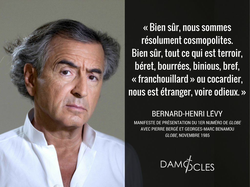 Chronique De L Anti France Citation De Bernard Henri Levy
