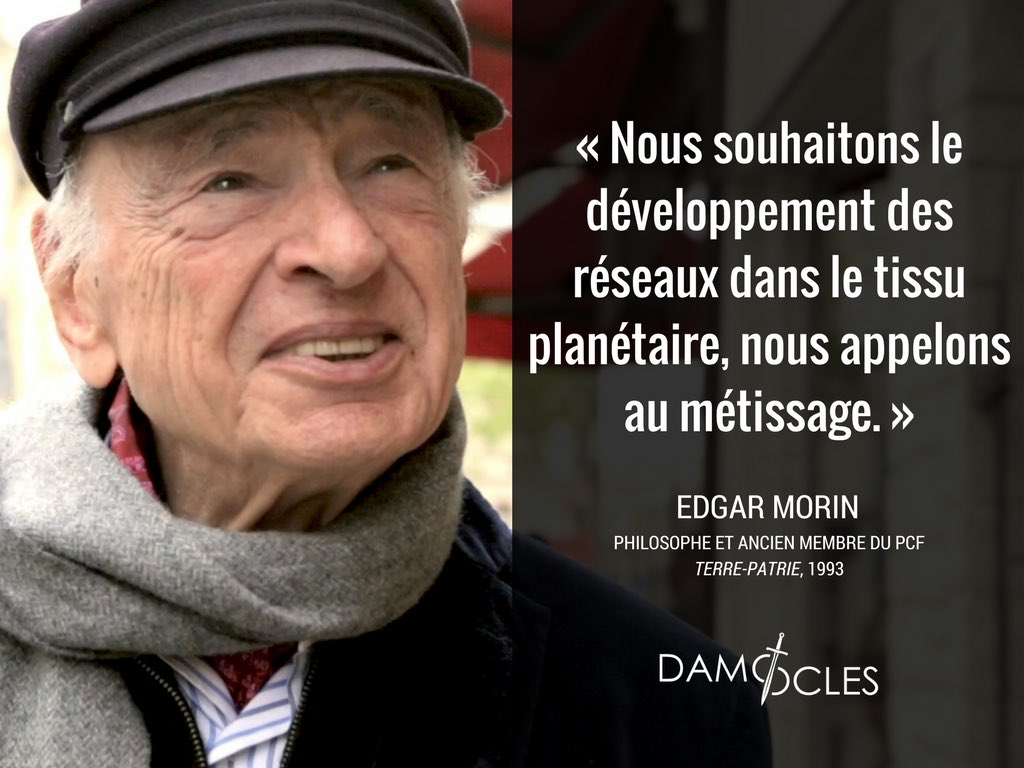 Chronique De L Anti France Citation D Edgar Morin Medias