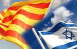 Retournement de situation : Israël (aussi) contre une Catalogneindépendante!