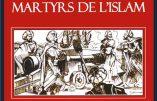 Les chrétiens martyrs de l'islam (Alain Sanders)