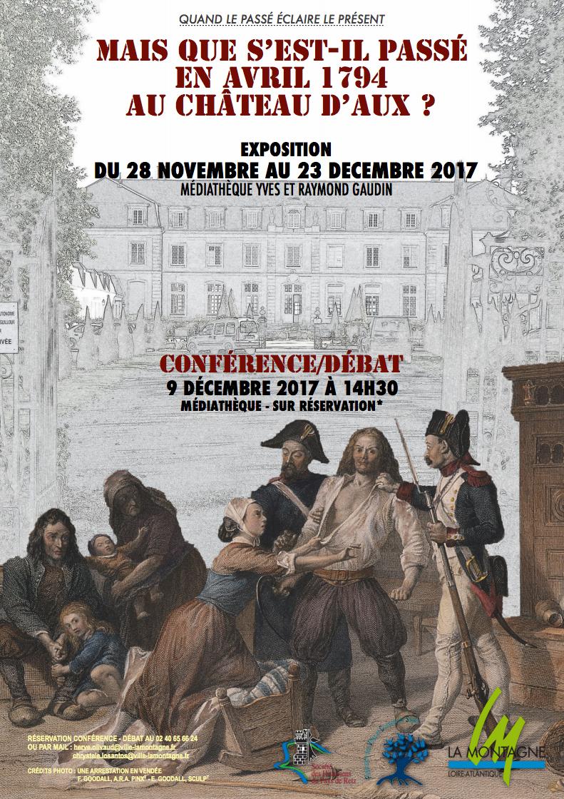 """Jusqu'au 23 décembre 2017 -Exposition """"Mais que s'est-il passé en avril 1794 au château d'Aux ?"""""""