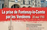 """13 janvier 2018 à Paris – Conférence """"La prise de Fontenay-le-Comte par les Vendéens"""""""