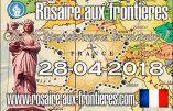 A Paris aussi, c'est Rosaire aux Frontières ce samedi 28 avril 2018