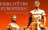 La repentance ? Basta. Soyons fiers d'être Européens !