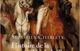 Histoire de la monarchie de Juillet (1830-1848), par Sébastien Charléty