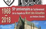 Souvenir Vendéen le 28 avril 2018 à la chapelle du Mont des Alouettes