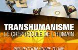 26 mai 2018 à Nice – Transhumanisme, le crépuscule de l'humain