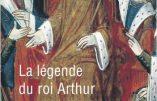 La légende du roi Arthur (Martin Aurell)