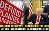 Trump prive les avorteurs de Planned Parenthood d'une grande part de leur budget