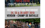 24, 25 & 26 août 2018 – Reconstitution historique du champ de bataille de Verdun