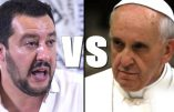 Salvini rappelle au Pape que le mieux pour empêcher la mort de migrants en Méditerranée, c'est qu'ils ne cherchent pas à venir chez nous