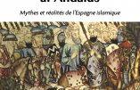 Chrétiens, juifs et musulmans dans al-Andalus : mythes et réalités (Dario Fernàndez-Morera)